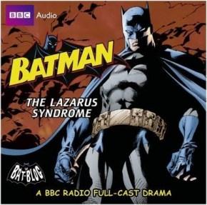 9136a-bbc-audio-batman-lazarus-syndrome
